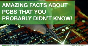 AMAZING FACTS ABOUT PCBS THAT YOU
