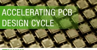 Accelerating PCB Design Cycle