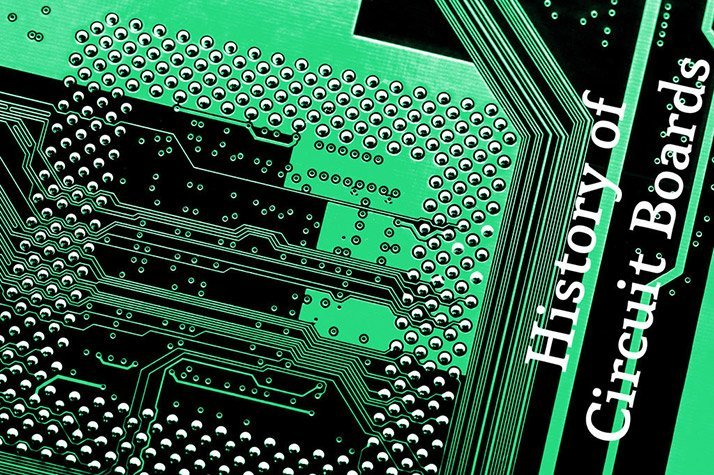 History of Circuit Boards