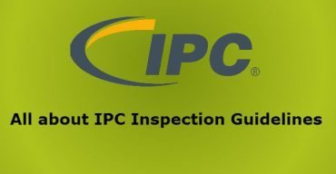 All about IPC Inspection Guidelines