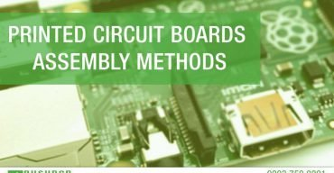 Printed Circuit Boards Assembly Methods