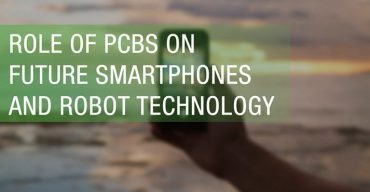 Role Of PCBs On Future Smartphones And