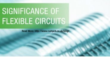 Significance Of Flexible Circuits